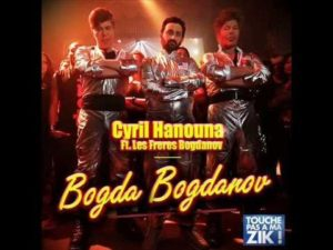 Bogda Bogdanov – Cyril Hanouna (Officiel) – YouTube
