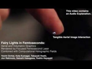 Fée clochette en hologram 3d interactif Femtoseconds: Tangible Holographic Plasma (SIGGRAPH) – YouTube