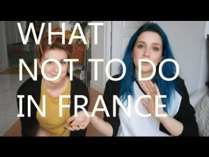 What not to do in France (in french with subtitles) – YouTube