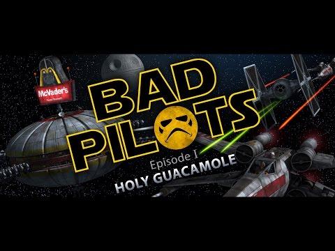 BAD PILOTS episode 1 – holy guacamole – Star Wars Fan Film – YouTube