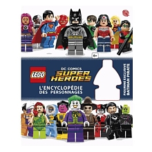 toys' r us Encyclopédie illustrée Lego DC Comics