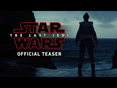 Star Wars: The Last Jedi Official Teaser – teaser officiel du nouveau star wars-  YouTube