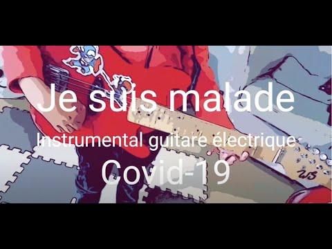 «Je suis malade» de serge lama version guitare électrique, avec des paroles sur la Covid-19